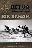 Bitva cizinecké legie: Bir Hakeim