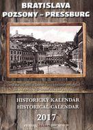 Bratislava: historický kalendár 2017 - nástenný