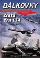 Dálkovky - zlatá éra ČSA