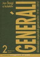 Generáli - slovenská vojenská generalita 1918-2012