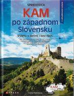 Kam po západnom Slovensku