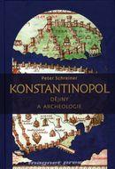 Konstantinopol-Dějiny a archeologie
