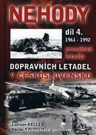 Nehody dopravních letadel v Československu 1961 - 1992 (Díl 4.)