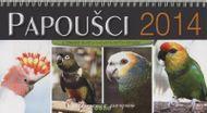 Papoušci 2014 - stolový kalendár