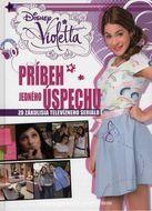 Violetta: Príbeh jedného úspechu