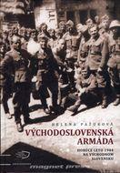 Východoslovenská armáda - Horúce leto 1944 na východnom Slovensku