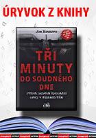 Úryvok z knihy - Tři minuty do soudného dne - Příběh největší špionážní aféry v dějinách USA
