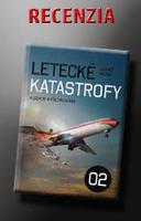 Recenzia knihy - Letecké katastrofy 2