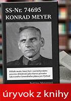 Úryvok z knihy - SS-Nr. 74695 Konrad Meyer