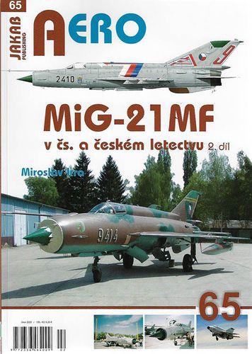 AERO 65: MiG-21 MF v čs. a českém letectvu 2.díl