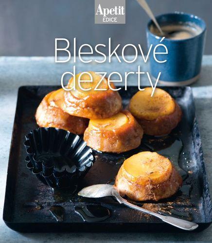 Bleskové dezerty - kuchařka z edice Apetit