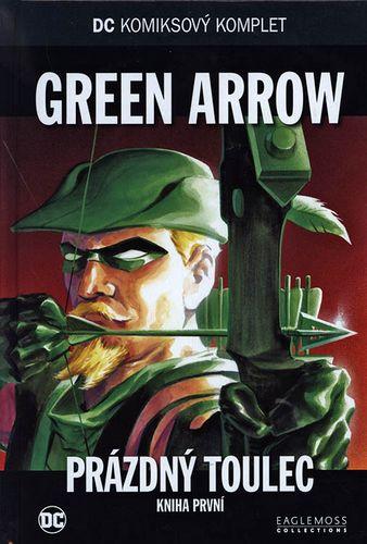 DC KK 40: Green Arrow - Prázdný toulec - kniha první