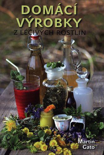 Domácí výrobky z léčivých rostlin