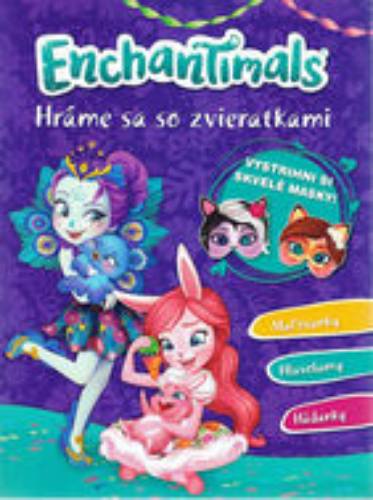 EnchanTimals - Hráme sa so zvieratkami