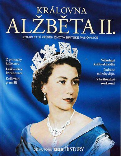 Královna Alžběta II - Kompletní příběh života britské panovnice