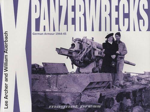 Panzerwrecks X - German Armour 1944-45