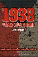 1938 - Věrni zůstaneme