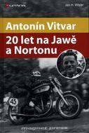 Antonín Vitvar – 20 let na Jawě a Nortonu
