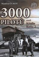 3 000 pilotů aneb Křídla Košic 2