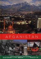 Afganistan – história, boje, prežitie