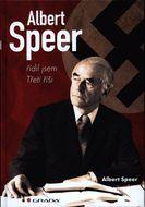Albert Speer - Řídil jsem Třetí říši