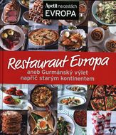 Apetit na cestách: Restaurant Evropa