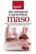 Apetit speciál - Jak nakupovat a zpracovávat maso