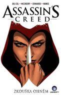 Assassin's Creed - Zkouška ohněm