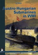 Austro-Hungarian Submarines In World War One