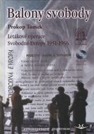 Balony svobody – letákové operace Svobodné Evropy 1951 – 1956