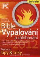 Bible vypalování a zálohování-nejlepší tipy & triky
