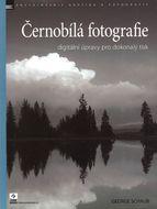 Černobílá fotografie - digitální úpravy pro dokonalý tisk