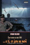 Český doktor na moři (VII) ...a ti, co jsou na moři