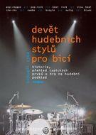 Devět hudebních stylů pro bicí nástroje + CD