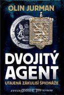 Dvojitý agent – Utajená zákulisí špionáže