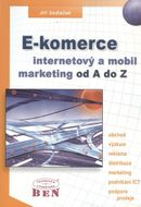E-komerce, internetový a mobil marketing od A do Z