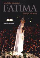 Fatima - Nádej a záchrana