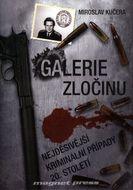 Galerie zločinu - Nejděsivější kriminální případy 20. století