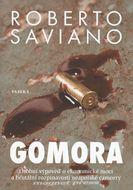 Gomora – osobní výpověď o ekonomické moci a brutální rozpínavosti neapolské Camorry