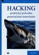 Hacking - praktický průvodce penetračním testováním