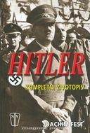 Hitler-kompletní životopis