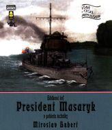 Hlídková loď president masaryk v pohledu techniky