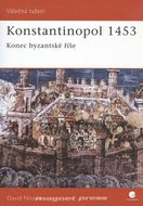 Konstantinopol 1453-Konec Byzantské říše