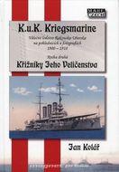 K.u.K. Kriegsmarine - Křižníky Jeho Veličenstva-kniha druhá