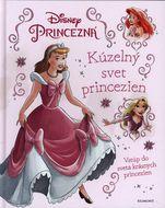 Princezná: Kúzelný svet princezien
