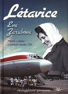 Létavice - Příběhy o létání z pohledu letušky ČSA