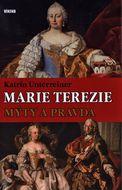 Marie Terezie – Mýty a pravda