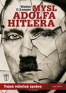 Mysl Adolfa Hitlera: Tajná válečná zpráva