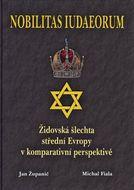 Nobilitas Iudaeorum - Židovská šlechta střední Evropy v komperativní perpektivě