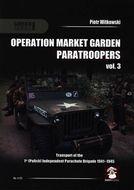 Operation Market Garden Paratroopers Vol. 3